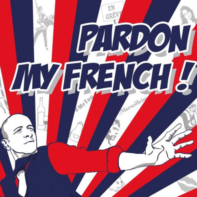 Pardon My French! by Tangi Colombel
